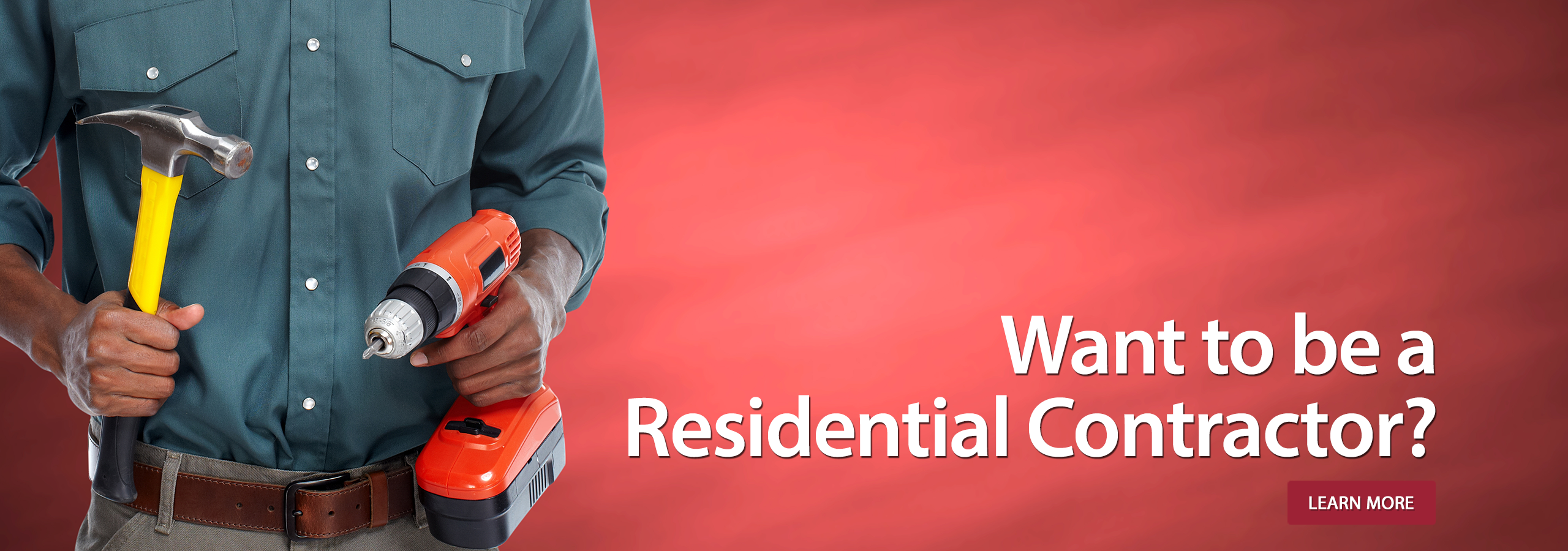 Want to be a Residential Contractor?